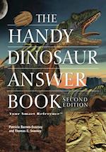 Handy Dinosaur Answer Book (The Handy Answer Book Series)