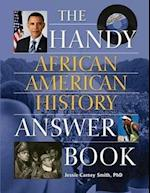 The Handy African American History Answer Book (The Handy Answer Book Series)