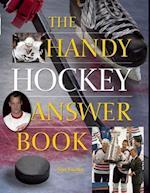 The Handy Hockey Answer Book (Handy Answer Books)