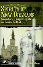 Spirits of New Orleans (America's Haunted Road Trip)