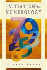 Initiation Into Numerology af Johann Heyss
