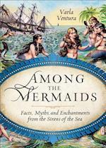 Among the Mermaids