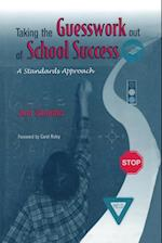 Taking the Guesswork Out of School Success