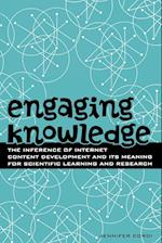 Engaging Knowledge (Digital Learning Series, nr. 1)