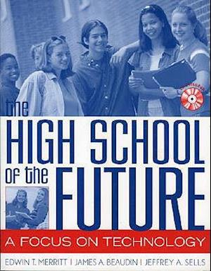 The High School of the Future