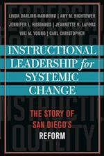 Instructional Leadership for Systemic Change (LEADING SYSTEMIC SCHOOL IMPROVEMENT, nr. 3)