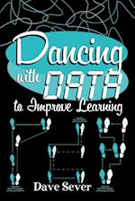Dancing With Data to Improve Learning
