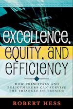 Excellence, Equity, and Efficiency