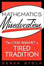 Mathematics Miseducation