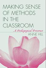 Making Sense of Methods in the Classroom