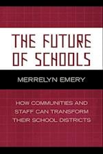 The Future of Schools (LEADING SYSTEMIC SCHOOL IMPROVEMENT, nr. 7)