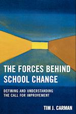 The Forces Behind School Change