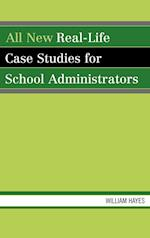 All New Real-life Case Studies for School Administrators af William Hayes