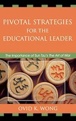 Pivotal Strategies for the Educational Leader af Ovid K. Wong