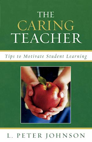 Caring Teacher: Tips to Motivate Student Learning