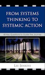 From Systems Thinking to Systemic Action