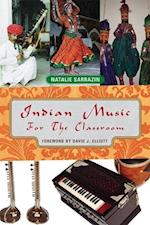 Indian Music for the Classroom af Sarrazin