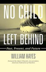 No Child Left Behind af William Hayes