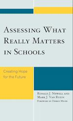 Assessing What Really Matters in Schools