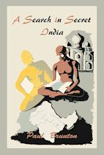 A Search in Secret India af Paul Brunton