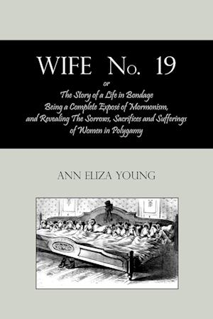 Wife No. 19, Or, the Story of a Life in Bondage