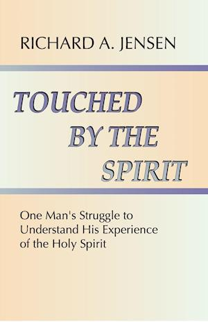 Touched by the Spirit