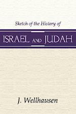 Sketch of the History of Israel & Judah