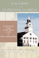 The Faith of the Christian Church af Gustaf Aulén