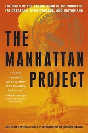 Bog, paperback The Manhattan Project af Richard Rhodes, Cynthia C Kelly