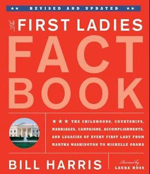 Bog, paperback The First Ladies Fact Book, Revised And Updated af Roger Matuz