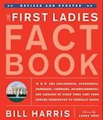 The First Ladies Fact Book, Revised And Updated af Roger Matuz