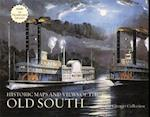 Historic Maps And Views Of The Old South