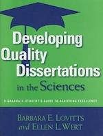 Developing Quality Dissertations in the Sciences af Ellen L Wert, Barbara E Lovitts