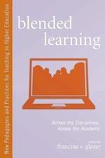 Blended Learning (New Pedagogies and Practices for Teaching in Higher Education)
