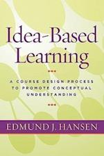 Idea-Based Learning