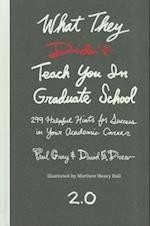 What They Didn't Teach You in Graduate School af Paul Gray, Laurie Richlin, Matthew Henry Hall