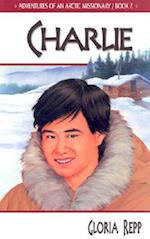 Charlie (Adventures of an Arctic Missionary, nr. 2)