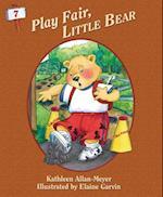 Play Fair Little Bear (Little Bear Adventure)