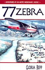 77 Zebra (Adventure of an Arctic Missionary, nr. 3)