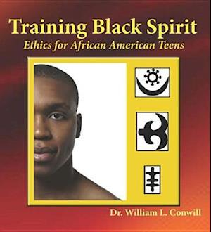 Training Black Spirit af Ph.D. William L. Conwill
