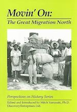 Movin' on (Perspectives on History Discovery)