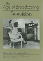 The Age of Broadcasting (Perspectives on History Discovery)