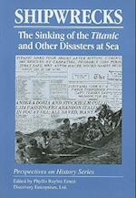 Shipwrecks (Perspectives on History Discovery)