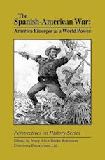 The Spanish-American War (Perspectives on History Discovery)