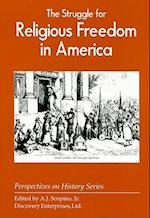 The Struggle for Religious Freedom in America (Perspectives on History Discovery)