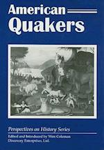 American Quakers (Perspectives on History Discovery)