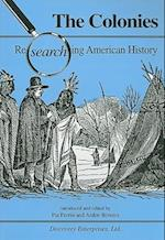 The Colonies (Researching American History)