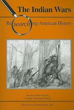 The Indian Wars (Researching American History)