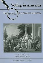 Voting in America (Researching American History)