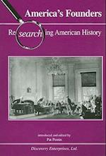 America's Founders (Researching American History)